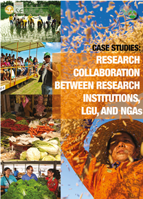 Case Studies: Research Collaboration between Research Institutions, LGU, and NGAs